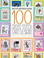 100 Cross Stitch Card Designs: Cross stitch cards for every occasion (Paperback)