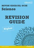 Revise Edexcel: Edexcel GCSE Science Revision Guide Higher - Print and Digital Pack - REVISE Edexcel GCSE Science 11