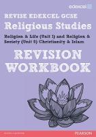 REVISE Edexcel: GCSE Religious Studies - Print and Digital Pack - REVISE Edexcel GCSE RS 09