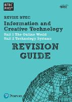 BTEC First in I&CT Revision Guide