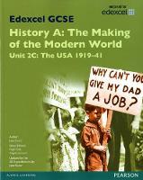 Edexcel GCSE History A The Making of the Modern World: Unit 2C USA 1919-41 SB 2013 - Edexcel GCSE MW History 2013 (Paperback)