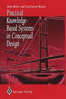 Practical Knowledge-Based Systems in Conceptual Design (Paperback)