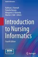 Introduction to Nursing Informatics - Health Informatics (Hardback)