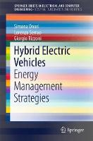 Hybrid Electric Vehicles: Energy Management Strategies - SpringerBriefs in Control, Automation and Robotics (Paperback)