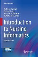 Introduction to Nursing Informatics - Health Informatics (Paperback)