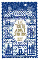 The Truth About Christmas (Hardback)