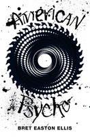 American Psycho (Picador 40th Anniversary Edition) (Paperback)