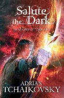 Salute the Dark - Shadows of the Apt (Paperback)