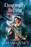 Dragonfly Falling - Shadows of the Apt 2 (Paperback)