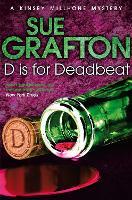 D is for Deadbeat: A Kinsey Millhone Mystery (Paperback)
