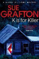 K is for Killer - Kinsey Millhone Alphabet series (Paperback)