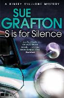 S is for Silence - Kinsey Millhone Alphabet series (Paperback)