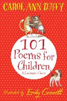 101 Poems for Children Chosen by Carol Ann Duffy: A Laureate's Choice (Paperback)