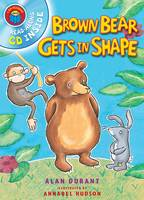 I am Reading with CD: Brown Bear Gets in Shape (Paperback)