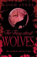The Thing About Wolves - Mystwalker (Paperback)