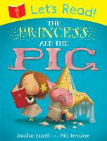 Let's Read! The Princess and the Pig - Let's Read (Paperback)