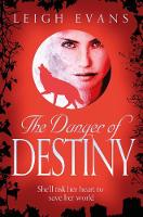 The Danger of Destiny - Mystwalker (Paperback)
