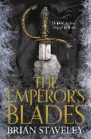 The Emperor's Blades - Chronicle of the Unhewn Throne (Paperback)
