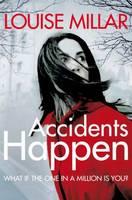 Accidents Happen (Paperback)
