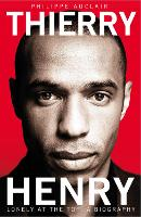 Thierry Henry: Lonely at the Top (Paperback)
