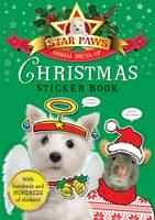 Christmas Sticker Book: Star Paws: An animal dress-up sticker book - Star Paws (Paperback)