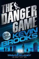 The Danger Game - Travis Delaney Investigates (Paperback)