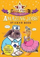 Amazing Jobs Sticker Book: Star Paws: An animal dress-up sticker book - Star Paws (Paperback)