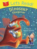 Let's Read! Dinosaur Sleepover - Let's Read (Paperback)