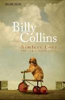 Aimless Love: New and Selected Poems (Paperback)