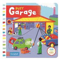 Busy Garage - Busy Books (Board book)