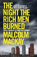 The Night the Rich Men Burned (Hardback)