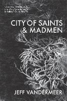City of Saints and Madmen (Paperback)