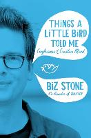 Things A Little Bird Told Me (Hardback)