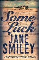 Some Luck - Last Hundred Years Trilogy (Paperback)
