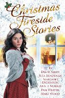 Christmas Fireside Stories: A Collection of Heart-Warming Christmas Short Stories From Six Bestselling Authors (Paperback)