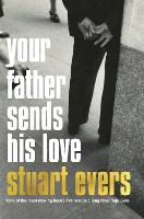 Your Father Sends His Love (Paperback)