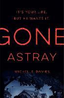 Gone Astray - DC Maggie Neville (Hardback)