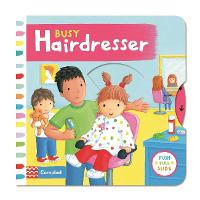 Busy Hairdresser - Busy Books (Board book)