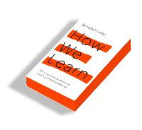 How We Learn: Throw out the rule book and unlock your brain's potential (Paperback)