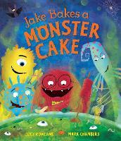 Jake Bakes a Monster Cake (Hardback)