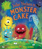 Jake Bakes a Monster Cake (Paperback)