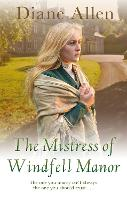 The Mistress of Windfell Manor - Windfell Manor Trilogy (Paperback)