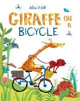 Giraffe on a Bicycle (Hardback)