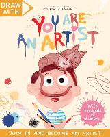 Draw With Marta Altes: You Are an Artist! - Draw With Sticker Activity Books (Paperback)