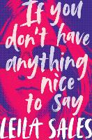 If You Don't Have Anything Nice to Say