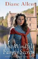 The Windfell Family Secrets - Windfell Manor Trilogy (Paperback)