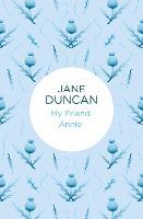 My Friend Annie - My Friends... (Paperback)