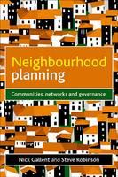 Neighbourhood Planning: Communities, Networks and Governance (Hardback)