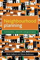 Neighbourhood Planning: Communities, Networks and Governance (Paperback)