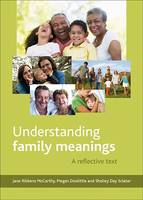 Understanding Family Meanings: A Reflective Text (Paperback)